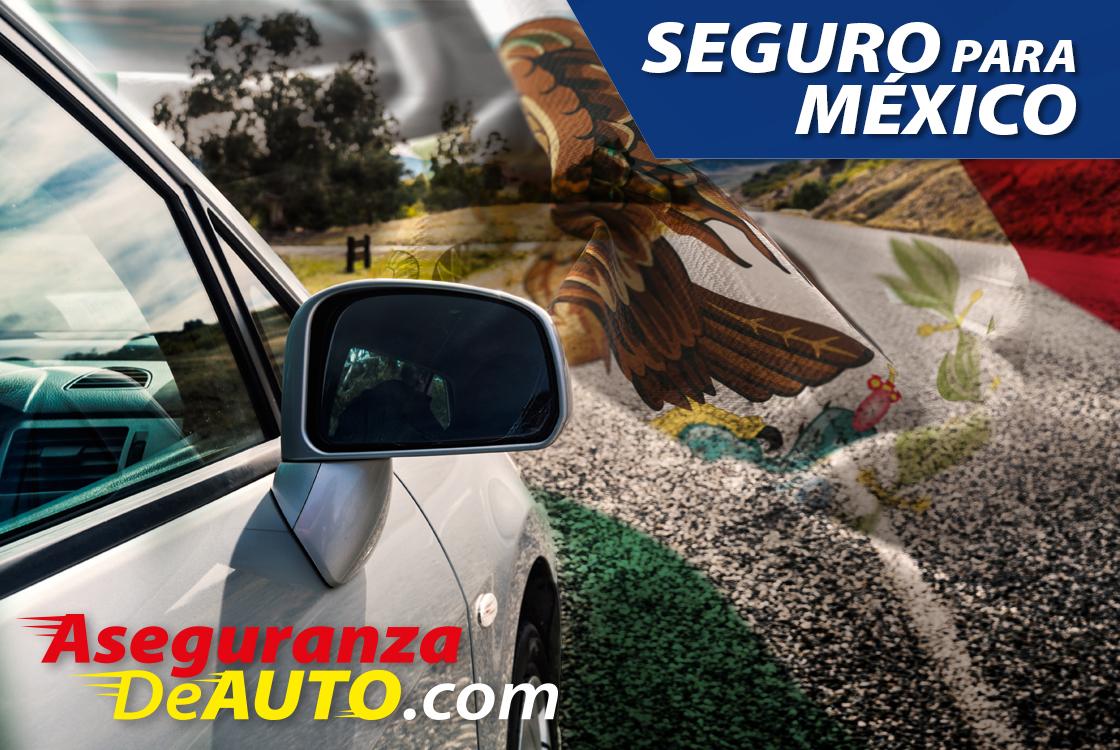 Seguro para viajar a Mexico