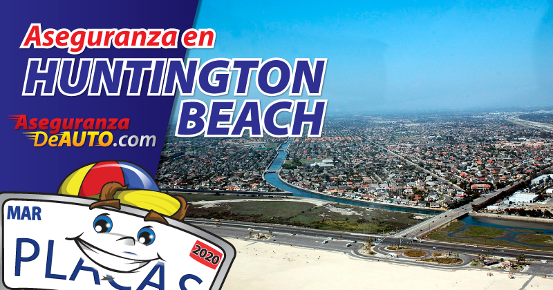 Aseguranza en Huntington Beach. Seguro de auto en Huntington Beach. Aseguranzas de carro. Aseguranzas. Aseguranza de Auto en Huntington Beach. Auto Insurance Quotes. Cheap Car Insurance. Aseguranza de carros. Auto Insurance. DMV Service in Huntington Beach.