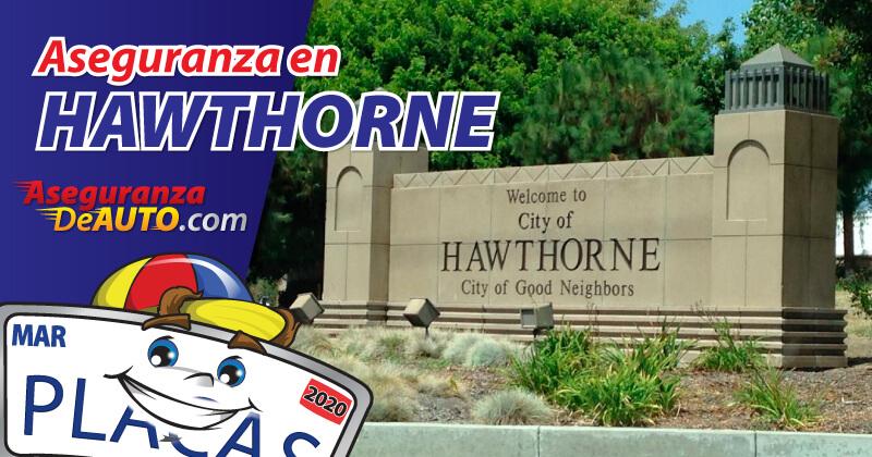Aseguranza de Auto en Hawthorne- Auto Insurance Hawthorne - car insurance - cheap car insurance - servicio de dmv hawthorne - aseguranza de carro