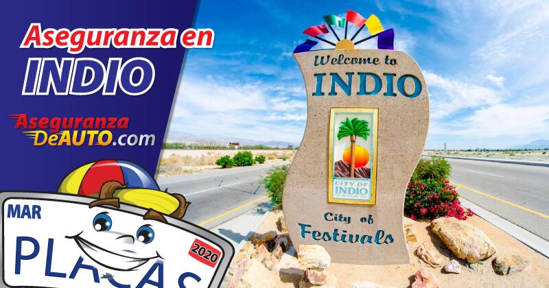 Aseguranza de Auto en Indio - aseguranza en indio - seguros de auto indio - car insurance indio - auto insurance indio ca