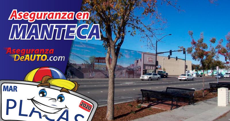 Tienes las mejores opciones de Aseguranza en Manteca