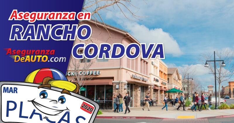 la mejor empresa para comprar tu Aseguranza en Rancho Cordova es Aseguranza de Auto