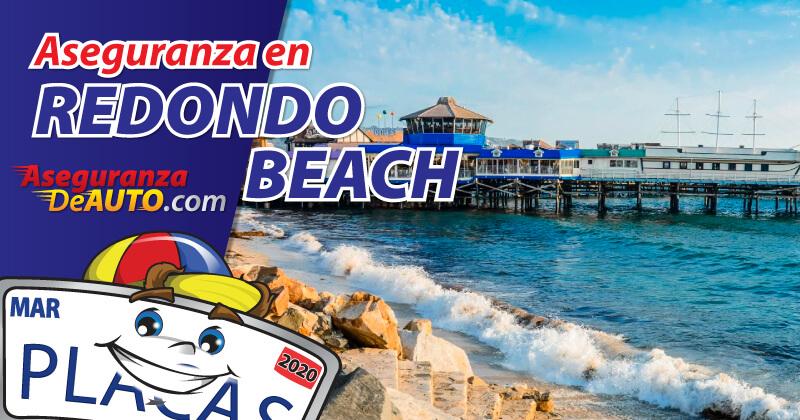Para tu fortuna cuentas con la mejor empresa para adquirir tu Aseguranza en Redondo Beach