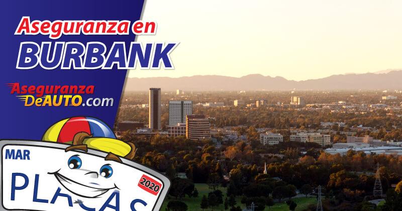 Consiga su Aseguranza en Burbank