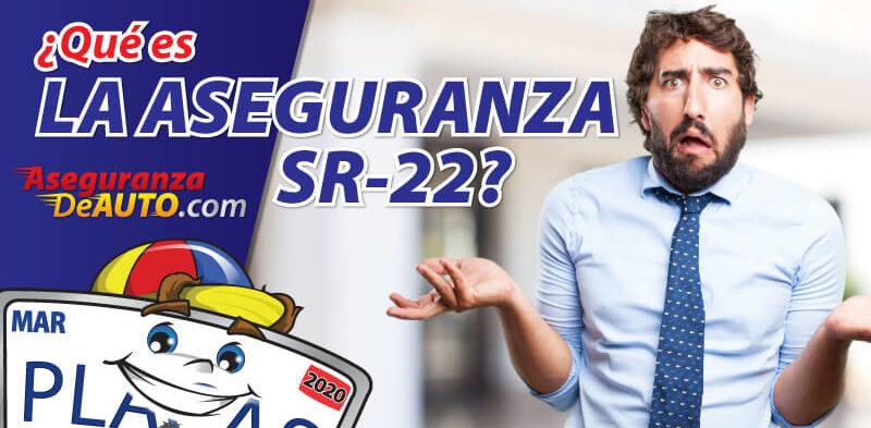 La aseguranza SR-22 verifica que la persona nombrada tiene al menos la cantidad de aseguranza de auto exigida