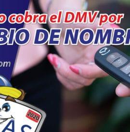 cuanto cobra el dmv por cambio de nombre dmv registration servicio de dmv aseguranza de auto