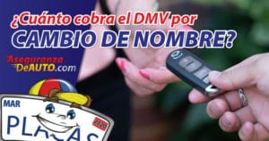 dmv name transfer cuanto cobra el dmv por cambio de nombre dmv registration servicio de dmv aseguranza de auto