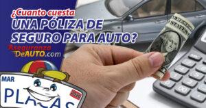 ¿Cuánto cuesta una póliza de seguro para autos?