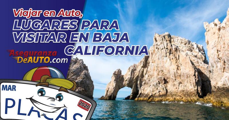 Viajar-en-Auto-Lugares-para-Visitar-Baja-California